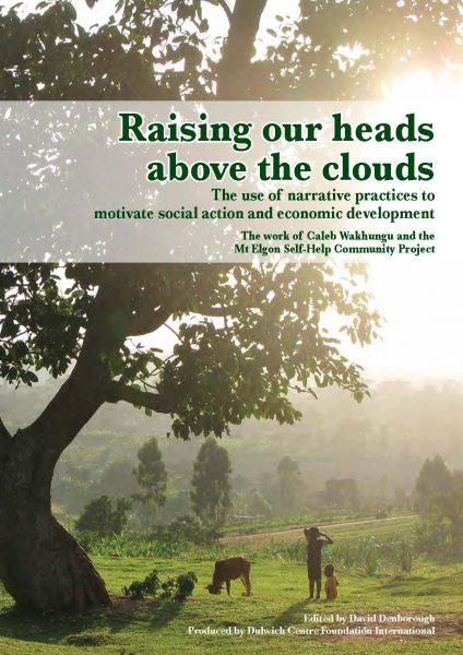 Raising our heads above the clouds: The use of narrative practices to motivate social action and economic development