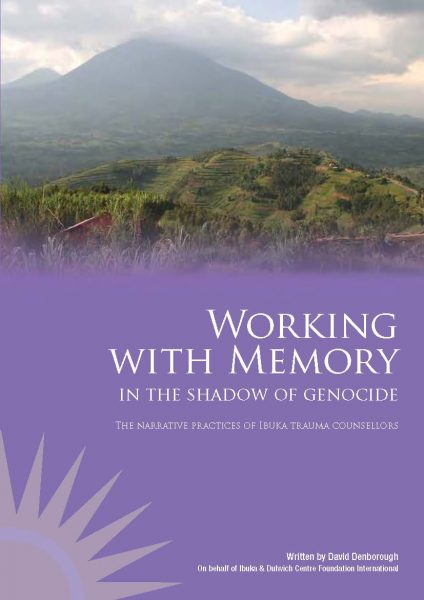 Working with memory in the shadow of genocide: The narrative practices of Ibuka trauma counsellors