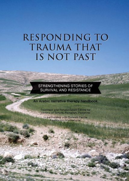 Responding to trauma that is not past: Strengthening stories of survival and resistance