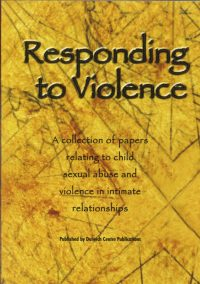 Responding to Violence — Dulwich Centre Publications (ed)