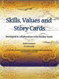 Skills, values and story cards — Compiled by Ola El-Hassan and Lobna Yassine in collaboration with young Muslims
