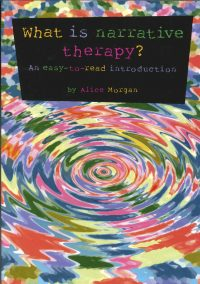 What is Narrative Therapy? An Easy-to-Read Introduction — Alice Morgan