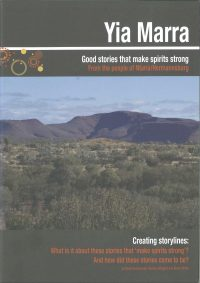 Yia Marra: Good stories that make spirits strong – from the people of Ntaria/Hermannsburg — David Denborough, Barbara Wingard & Cheryl White (downloadable product)