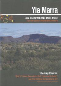 Yia Marra: Good stories that make spirits strong – from the people of Ntaria/Hermannsburg — David Denborough, Barbara Wingard & Cheryl White