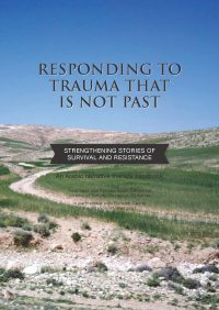 Responding to trauma that is not past: Strengthening stories of survival and resistance — The Dulwich centre